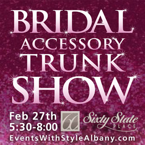 Bridal Accessory Trunk Show, Sixty State Place