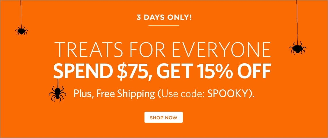 spend $75, get 15% off + free shipping